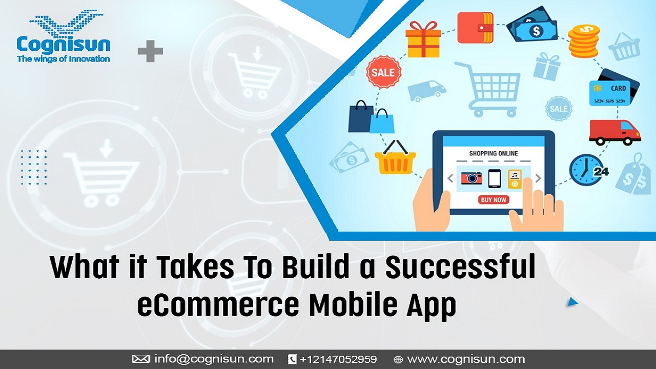 What it Takes To Build a Successful eCommerce Mobile App